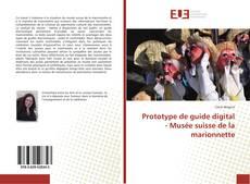 Обложка Prototype de guide digital - Musée suisse de la marionnette
