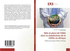 Bookcover of Rôle et place de l'ONU dans la stabilisation de la CEPGL en Afrique