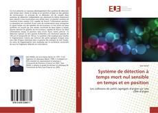 Bookcover of Système de détection à temps mort nul sensible en temps et en position