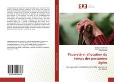 Portada del libro de Pauvreté et allocation du temps des personnes âgées