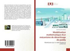 Copertina di Modélisation mathématique d'un mécanisme de décorticage de paddy