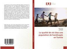 Обложка La qualité de vie chez une population de handicapés en Tunisie