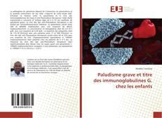 Обложка Paludisme grave et titre des immunoglobulines G. chez les enfants
