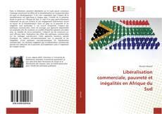 Portada del libro de Libéralisation commerciale, pauvreté et inégalités en Afrique du Sud