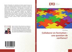 Bookcover of Collaborer en formation : une question de confiance?