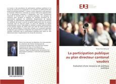 Couverture de La participation publique au plan directeur cantonal vaudois