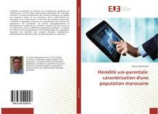 Couverture de Hérédité uni-parentale: caractérisation d'une population marocaine