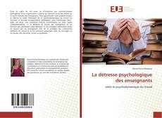 Bookcover of La détresse psychologique des enseignants