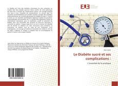 Le Diabète sucré et ses complications :的封面