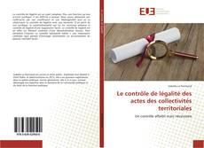 Bookcover of Le contrôle de légalité des actes des collectivités territoriales