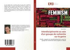 Обложка Interdisciplinarité au sein d'un groupe de recherche sur le genre
