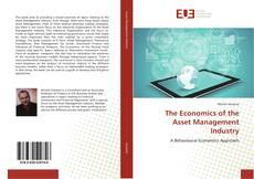Portada del libro de The Economics of the Asset Management Industry