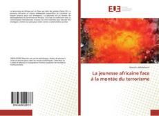 Capa do livro de La jeunesse africaine face à la montée du terrorisme