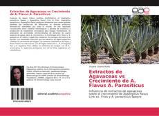 Buchcover von Extractos de Agavaceas vs Crecimiento de A. Flavus A. Parasiticus