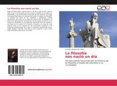 Capa do livro de La filosofía nos nació un día