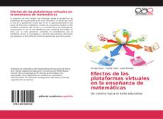 Bookcover of Efectos de las plataformas virtuales en la enseñanza de matemáticas
