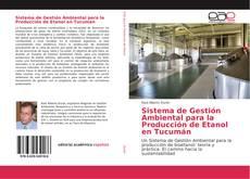 Sistema de Gestión Ambiental para la Producción de Etanol en Tucumán的封面