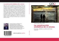 Bookcover of La construcción simbólica de sí mismo