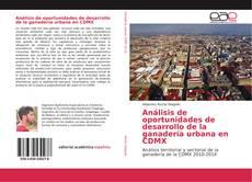 Análisis de oportunidades de desarrollo de la ganadería urbana en CDMX的封面