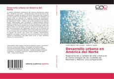 Bookcover of Desarrollo urbano en América del Norte