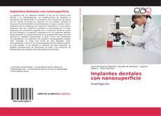 Portada del libro de Implantes dentales con nanosuperficie