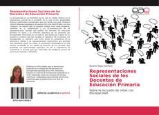 Copertina di Representaciones Sociales de los Docentes de Educación Primaria