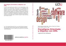 Bookcover of Paradigma Orientado a Objetos con UML