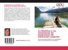 Borítókép a  La Bioética y su enseñanza en programas de educación superior - hoz