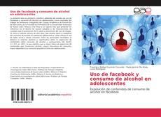 Uso de facebook y consumo de alcohol en adolescentes的封面