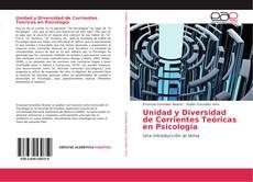 Bookcover of Unidad y Diversidad de Corrientes Teóricas en Psicología