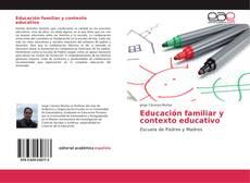 Portada del libro de Educación familiar y contexto educativo