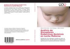 Portada del libro de Análisis de Disruptores Endocrinos Químicos en Leche Materna