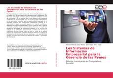 Bookcover of Los Sistemas de Información Empresarial para la Gerencia de las Pymes