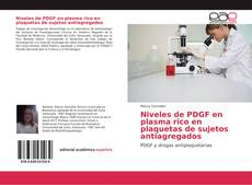 Niveles de PDGF en plasma rico en plaquetas de sujetos antiagregados的封面
