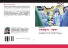 Bookcover of El hospital lógico