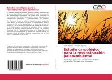Обложка Estudio carpológico para la reconstrucción paleoambiental