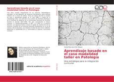 Portada del libro de Aprendizaje basado en el caso modalidad taller en Patología
