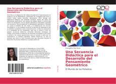 Bookcover of Una Secuencia Didáctica para el Desarrollo del Pensamiento Geométrico