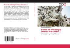 Portada del libro de Suma de mitología clásica.Volumen 1