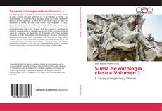 Copertina di Suma de mitología clásica.Volumen 1