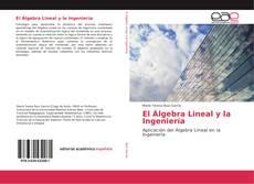 Обложка El Álgebra Lineal y la Ingeniería