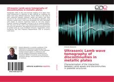 Buchcover von Ultrasonic Lamb wave tomography of discontinuities in metallic plates