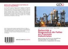 Couverture de Detección y Diagnostico de Fallas en Procesos Industriales