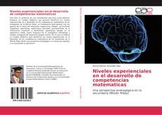 Portada del libro de Niveles experienciales en el desarrollo de competencias matematicas