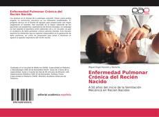 Portada del libro de Enfermedad Pulmonar Crónica del Recién Nacido