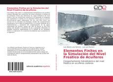 Elementos Finitos en la Simulación del Nivel Freático de Acuíferos的封面