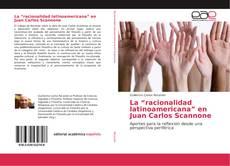 """Bookcover of La """"racionalidad latinoamericana"""" en Juan Carlos Scannone"""