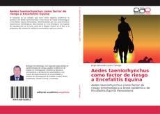 Bookcover of Aedes taeniorhynchus como factor de riesgo a Encefalitis Equina
