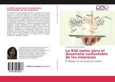Bookcover of La RSE motor para el desarrollo sustentable de las empresas