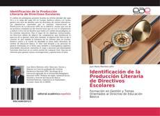 Обложка Identificación de la Producción Literaria de Directivos Escolares